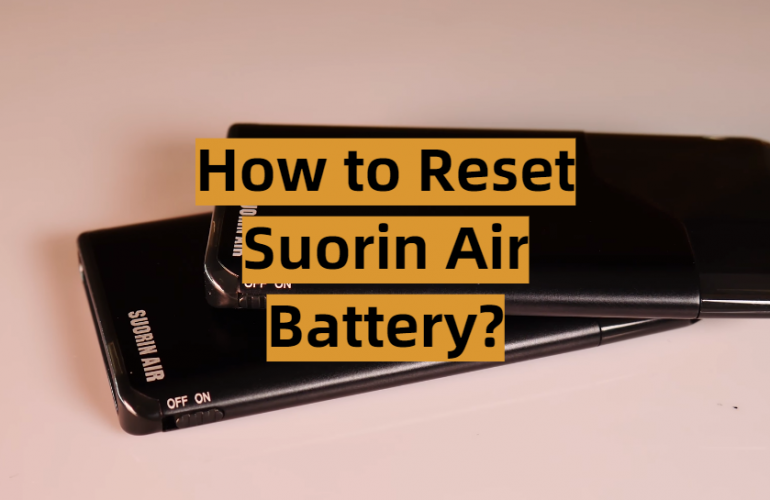 How to Reset Suorin Air Battery?