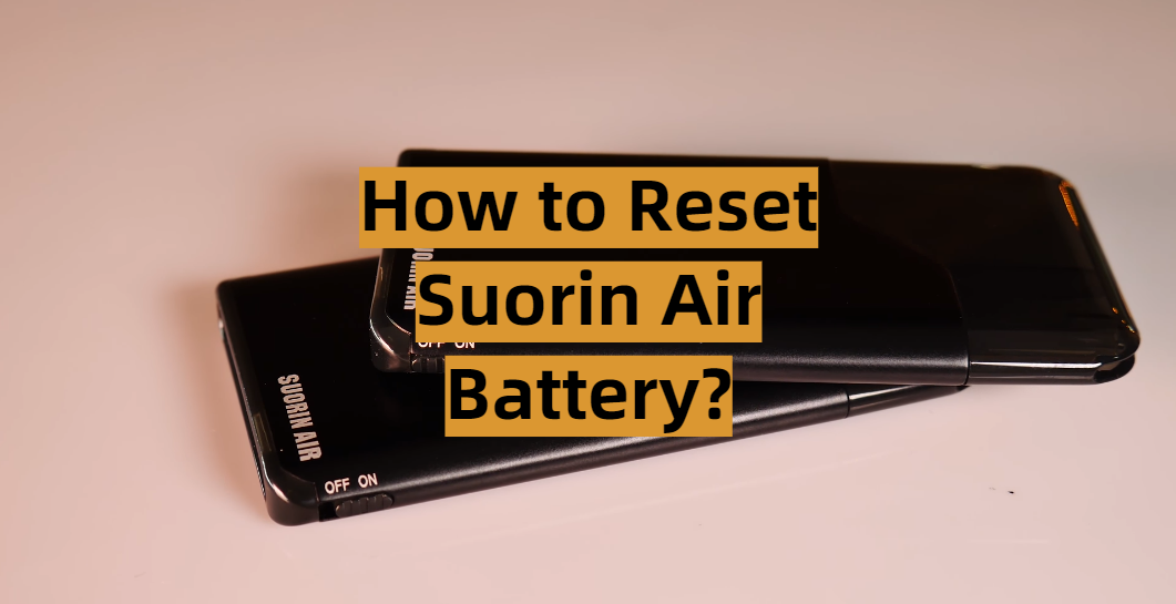 How to Reset Suorin Air Battery